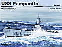 USS Pampanito On Deck by Squadron/Signal Publications  SSP5604