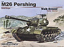 M26 Pershing Walk Around Color Series by Squadron/Signal Publications  SSP5706